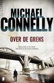 Over de Grens Michael Connelly