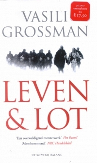 Vasili Grossman Leven & Lot